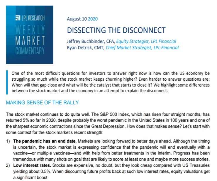 Dissecting The Disconnect  Weekly Market Commentary   August 10, 2020